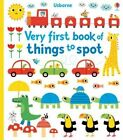 Very First Book of Things to Spot by Fiona Watt (Board book, 2014)