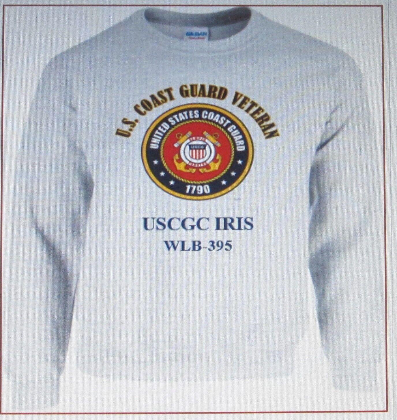 USCGC IRIS  WLB-395  COAST GUARD VETERAN SWEATSHIRT