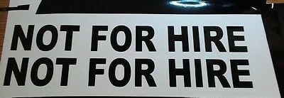 NOT FOR HIRE vinyl stickers decals for car tow truck personal trailer van
