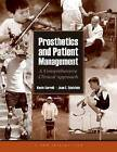 Prosthetics and Patient Management by Kevin Carroll, Joan E. Edelstein (Hardback, 2005)