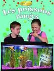 Les Poissons Rouges by Macaulay Kelley, Bobbie Kalman (Paperback / softback, 2010)