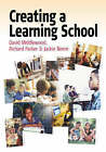 Creating a Learning School by Jackie Beere, Richard Parker, David Middlewood (Paperback, 2005)