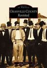 Granville County Revisited 9780738515854 by Lewis Bowling Book