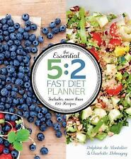 The Essential 5:2 Fast Diet Planner: More than 100 Recipes, Debeugny, Charlotte,