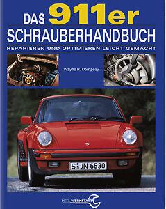 PORSCHE-911-Reparaturanleitung-Schrauberbuch-Schrauberhandbuch-Handbuch-Buch-NEU