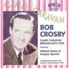 Camel Caravan Broadcasts 1940 by Bob Crosby (CD, Nov-2000, 2 Discs, Jazz Band (UK))