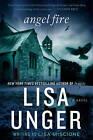 Angel Fire by Lisa Miscione, Lisa Unger (Paperback / softback)
