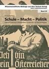 Schule - Macht - Politik von Roman Pfefferle (2010, Taschenbuch)