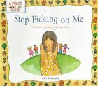 Stop Picking on Me! by Pat Thomas, Lesley Harker (Paperback / softback, 2000)