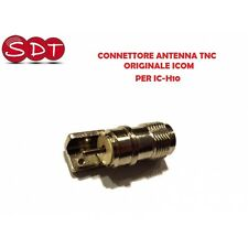 CONNETTORE ANTENNA TNC ORIGINALE ICOM PER IC-H10