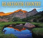 Beartooth Country: The Absaroka and Beartooth Ranges by Farcountry Press (Paperback / softback, 2012)