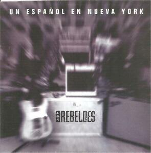 LOS-REBELDES-UN-ESPANOL-EN-NUEVA-YORK-CD-SINGLE-1-TRACK-1995-SPAIN-CARBOARD