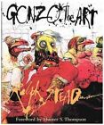 Gonzo The Art 9780151003877 by Ralph Steadman Hardcover