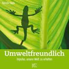 Umweltfreundlich von Kerstin Hack (2007, Geheftet)