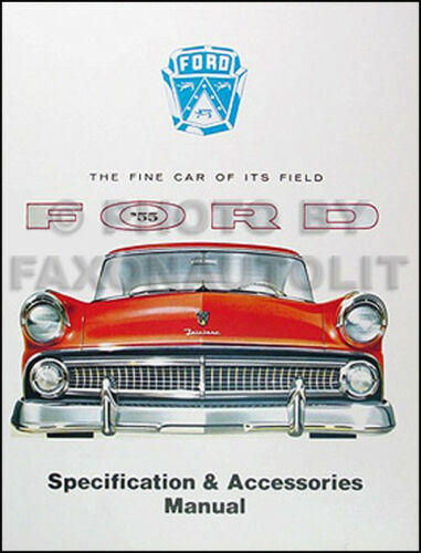 1955 Ford Car Specifications Accessory and Options Manual 55
