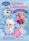 Disney Frozen Glittery Celebration Sticker Dress Up by Parragon Books Ltd (Paperback, 2016)