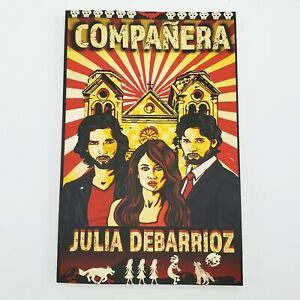 Companera-by-Julia-DeBarrioz-Paperback-New-Signed-by-Author