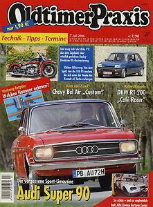 Preiswert Kaufen Oldtimer Praxis 2006 7/06 Audi Super 90 Dkw Rt200 Harley-davidson Wl43 R5 Alpine Wir Haben Lob Von Kunden Gewonnen Auto & Verkehr Berichte & Zeitschriften