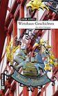 Wirtshaus-Geschichten von Erich Schütz (2012, Gebundene Ausgabe)