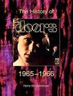 The Doors. the History of the Doors 1965-1966 by Heinz Gerstenmeyer (Paperback / softback, 2011)