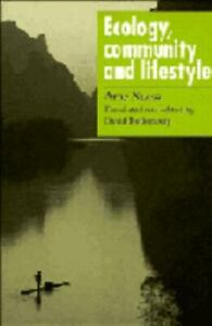 Ecology, Community and Lifestyle : Outline of an Ecosophy Hardcover Arne Nss