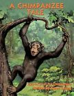 a Chimpanzee Tale by Karen Young Paperback Book English