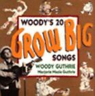 Woody's Twenty Grow Big Songs by Woody Guthrie (1992, Hardcover)
