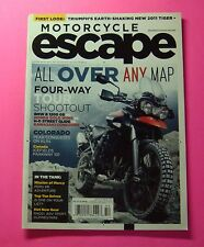 MOTORCYCLE ESCAPE MAGAZINE WINTER/2010....FIRST LOOK: TRIUMPH'S NEW 2011 TIGER