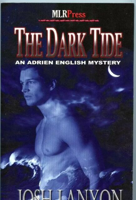MLR PRESS pres:  THE DARK TIDE * LARGE SOFTCOVER BOOK* JOSH LANYON