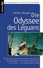 Die Odyssee Des Leguans by Jochen Borger (Paperback / softback, 2008)