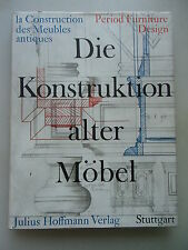Konstruktion alter Möbel 1977 Construction Meubles antiques Furniture Design
