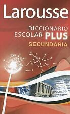 Larousse Diccionario Escolar Plus Secundaria (Spanish Edition)