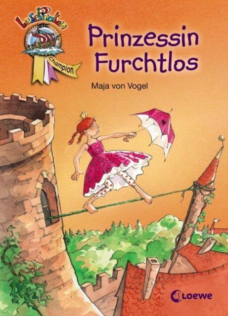 Prinzessin Furchtlos - Maja von Vogel