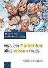 Was ein Diabetiker alles wissen muss von Berend Willms (2013, Taschenbuch)
