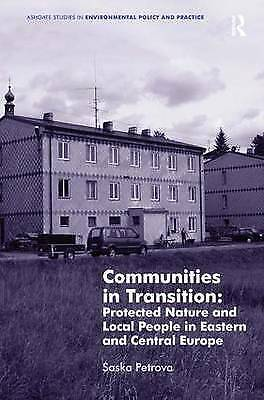 1 of 1 - Communities in Transition: Protected Nature and Local People in Eastern and Cent