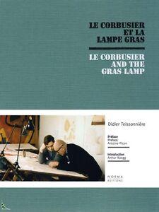 Le Corbusier et la Lampe Gras, Le Corbusier and the Gras Lamp