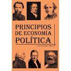 Principios de Economia Politica by Carlos Encinas Ferrer (Paperback / softback, 2013)