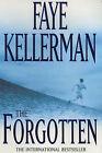 The Forgotten by Faye Kellerman (Paperback, 2001)