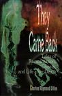 They Came Back: Tales of Reincarnation, Ghosts, and Life After Death by Charles Raymond Dillon (Paperback / softback, 2001)