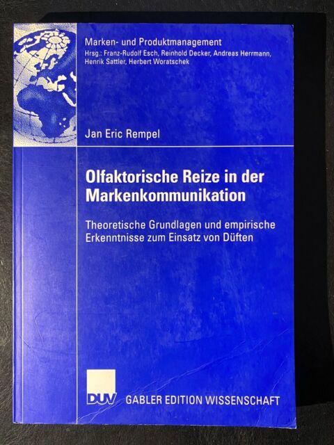 Olfaktorische Reize in der Markenkommunikation von Jan Eric Rempel (2006,...