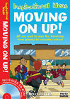 Moving On Up!: All You Need to Ease the Transition from Primary to Secondary School by Molly Potter (Mixed media product, 2009)