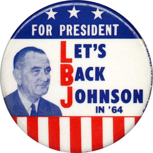 2909 Bold 1964 Campaign LET/'S BACK Lyndon JOHNSON Classic Button