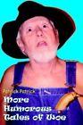More Humorous Tales of Woe 9781420836509 Paperback