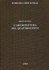 Renato De Fusco L'ARCHITETTURA DEL QUATTROCENTO
