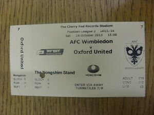 26102013 Ticket AFC Wimbledon v Oxford United  punched hole folded Unless - <span itemprop=availableAtOrFrom>Birmingham, United Kingdom</span> - Returns accepted within 30 days after the item is delivered, if goods not as described. Buyer assumes responibilty for return proof of postage and costs. Most purchases from business s - Birmingham, United Kingdom