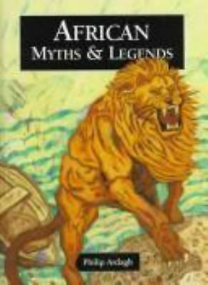 African Myths and Legends by Ardagh, Philip