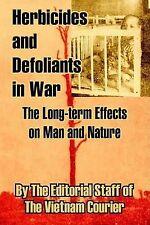 Erbicidi e defoliants IN GUERRA: gli effetti a lungo termine sull'uomo e natura da Bu