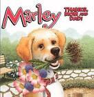 Marley Thanks, Mom and Dad! by Turtleback Books (Hardback, 2011)