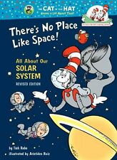 Cat in the Hat's Learning Library: There's No Place Like Space! : All about Our Solar System by Tish Rabe and Dr. Seuss (1999, Hardcover)