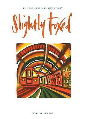 Slightly Foxed: Curiouser and Curiouser-ExLibrary